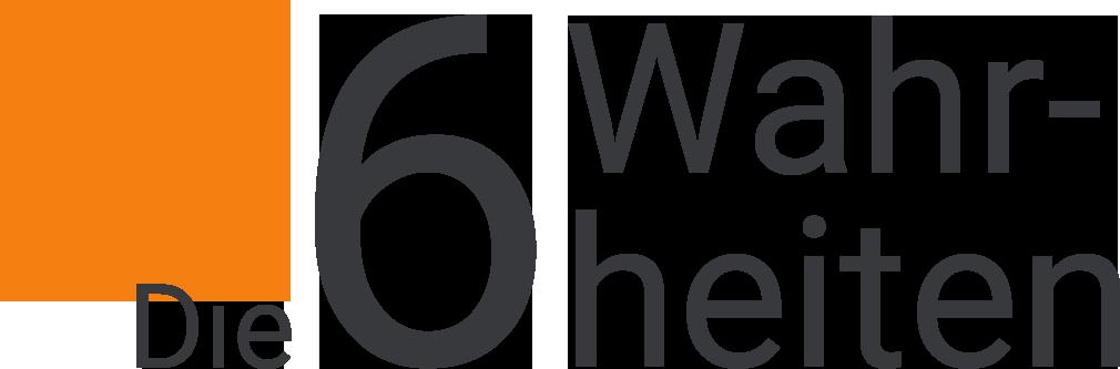 6 Wahrheiten